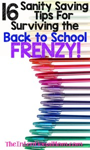 16 Sanity Saving Tips For Surviving the Back to School Frenzy!