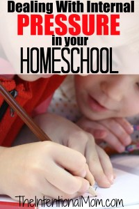 Dealing With Internal Pressure in Your Homeschool