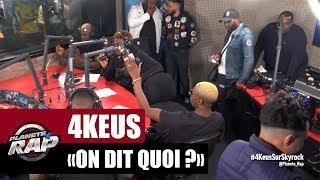 4 Keus – On dit quoi ? (English lyrics)