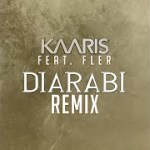 KAARIS & FLER – Diarabi (Official Remix) (English lyrics)