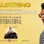 L'ALGERINO – Tape dans le mile (English lyrics)