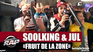 SOOLKING & JUL – Fruit de la zone (English lyrics)