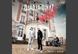 DJADJA & DINAZ – J'ai pas dormi de la nuit (English lyrics)