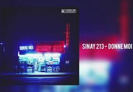 Sinay 213 – Donne moi (English lyrics)