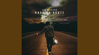 JACK FLAAG – Pour la route (English lyrics)