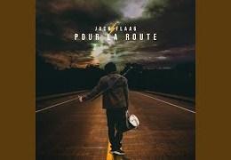 JACK FLAAG – Pour la route (English lyrics)
