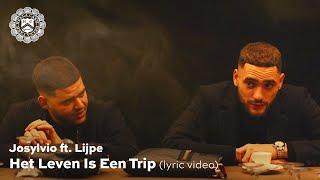 Josylvio – Het Leven Is Een Trip ft. Lijpe (prod. Diquenza) (English Lyrics)