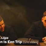 Josylvio – Het Leven Is Een Trip ft. Lijpe (prod. Diquenza) (English Lyrics)