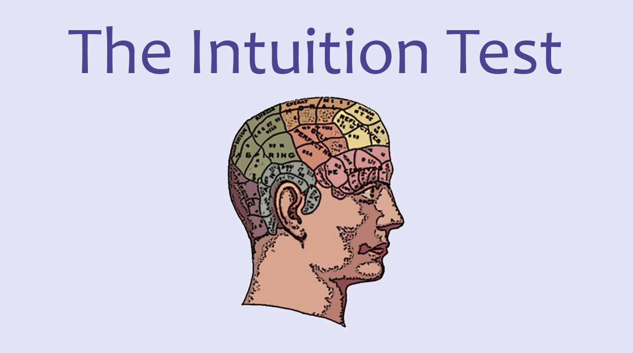 The Intuition Test