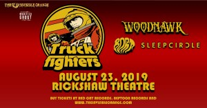 TRUCKFIGHTERS | Woodhawk | Bort | Sleepcircle @ The Rickshaw Theatre