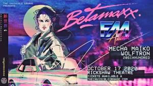 BETAMAXX | FM ATTACK @ Rickshaw Theatre