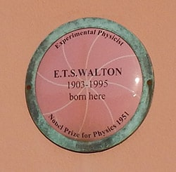 The Plaque marking the birthplace of Prof Ernest Walton - The Irish Place