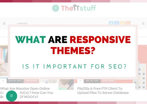 What are responsive wordpress themes