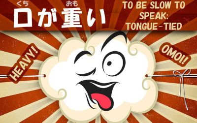 My Mouth is Heavy! Not Saying Much with Japanese Idiom 口が重い