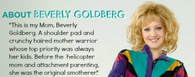 bevgoldbergsmother