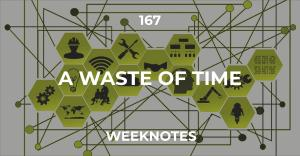 167 :: A Waste Of Time