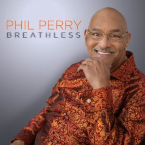 Phil Perry New Album Breathless