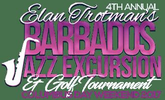 Elan Trotman's Fourth Annual Barbados Jazz Excursion 2017