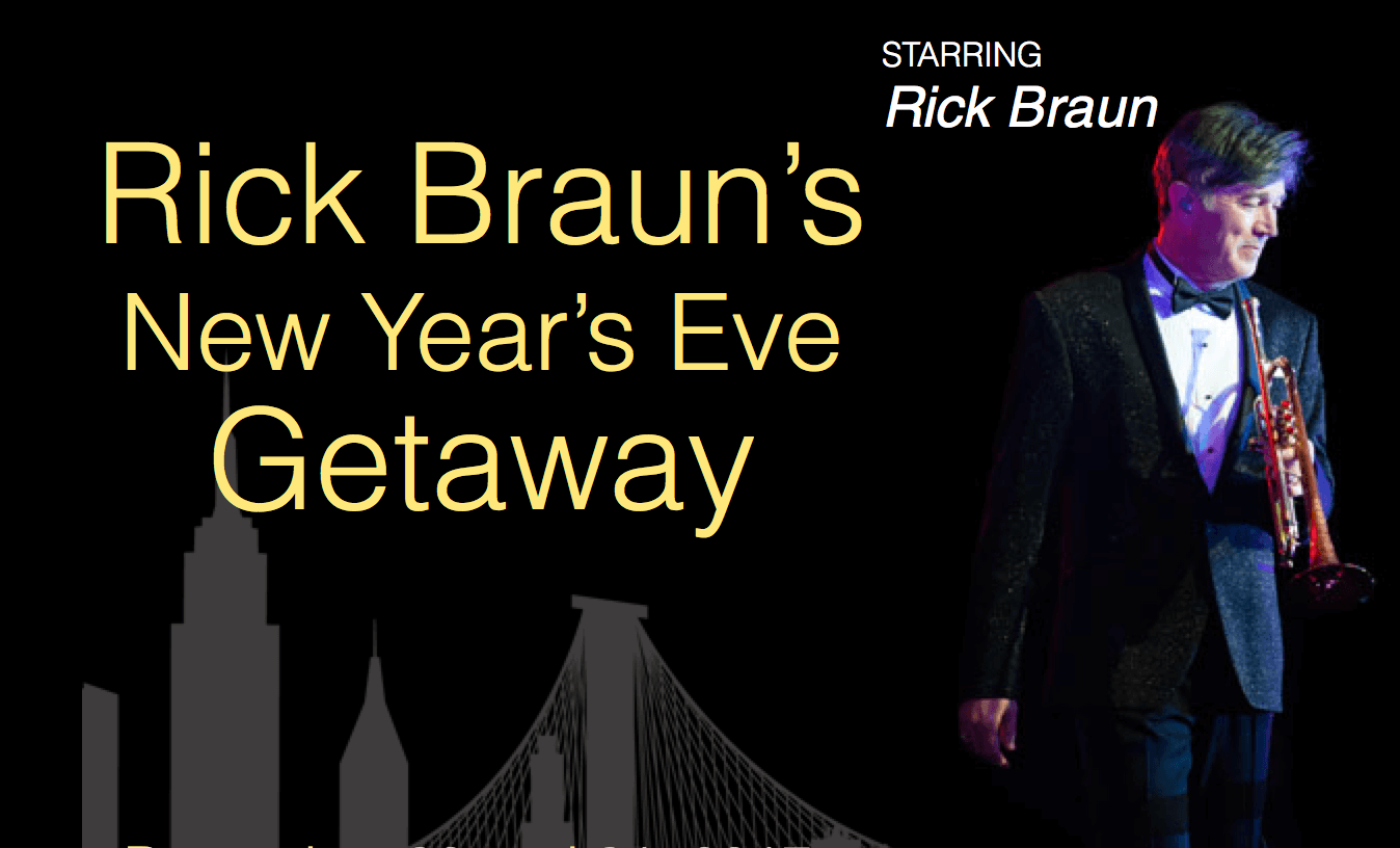 Rick Braun New Year's Eve Getaway 2017