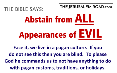 Abstain from ALL Appearances of EVIL