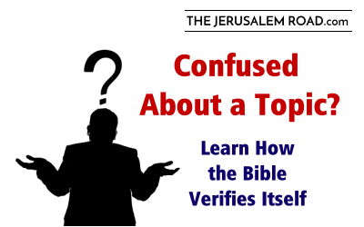 Confused About a Topic? Learn How the Bible Verifies Itself!