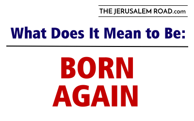 "What does ""Born-Again"" Really Mean?"