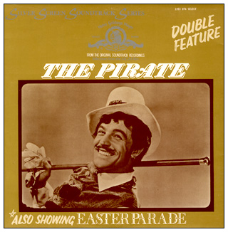 The Pirate / Easter Parade two-fer soundtrack