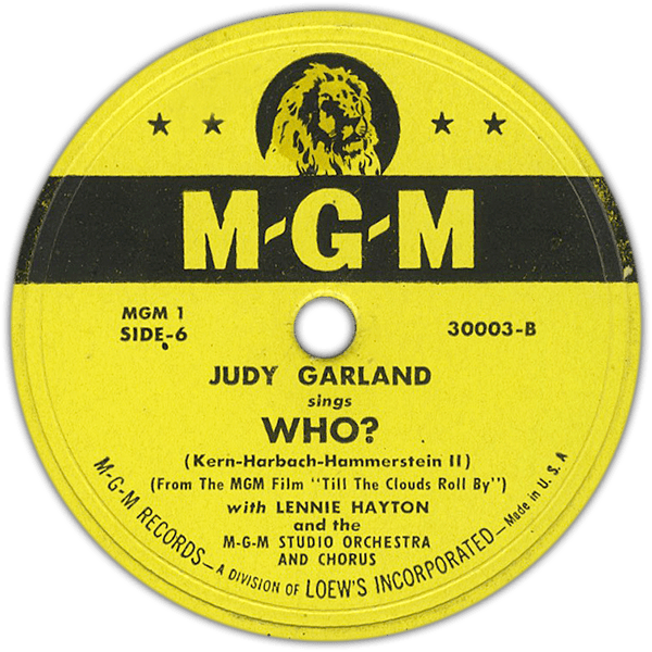 """Who?"" MGM Records Judy Garland"