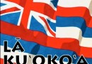 Remembering La Ku'oko'a, Hawaiian holiday