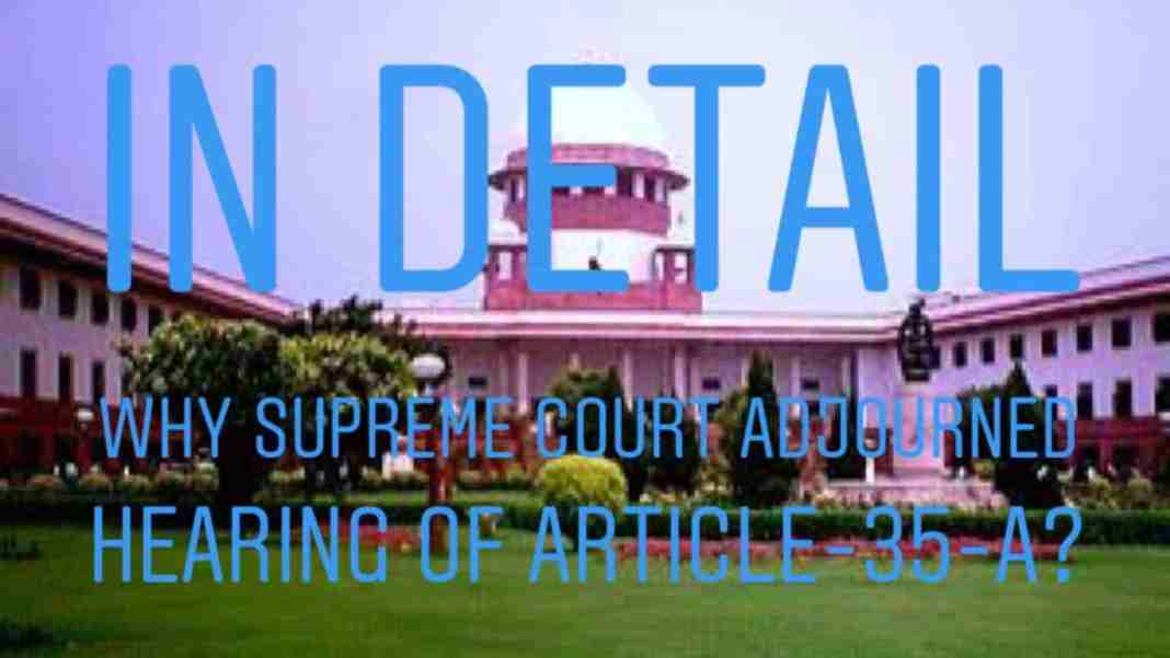 In Detail: Why SC adjourned hearing of Article 35-A?