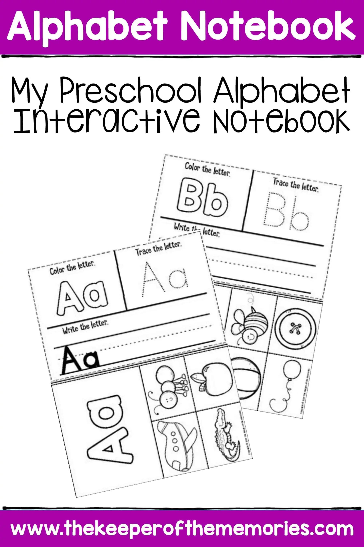 My Alphabet Interactive Notebook Preschool Worksheets