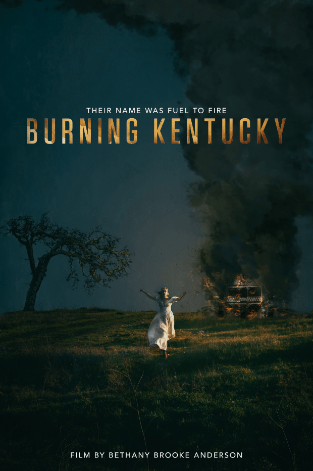 The Kentucky Gent's Interview with Bethany Brooke Anderson Director of Burning Kentucky