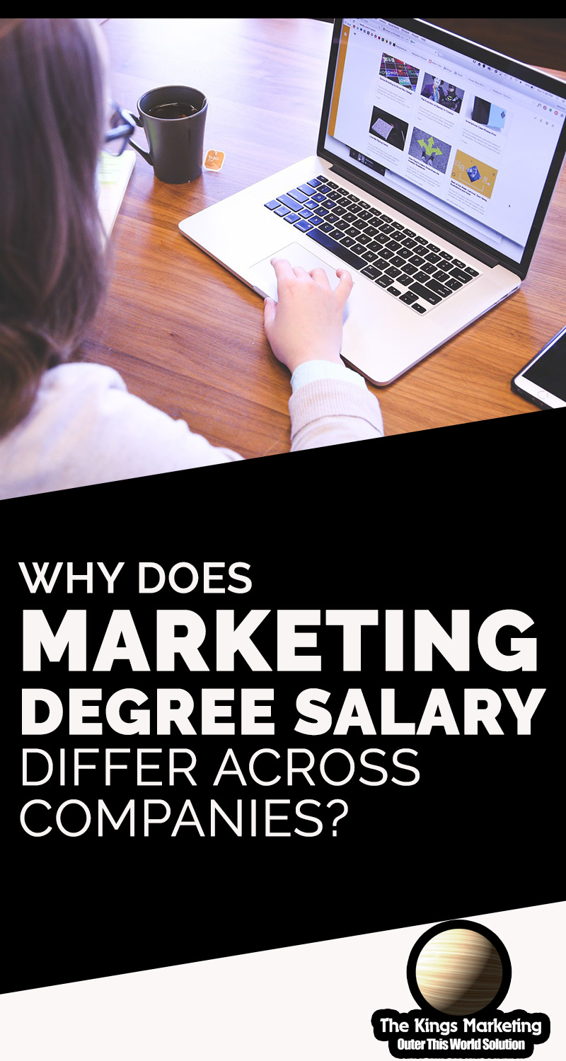 Why Does Marketing Degree Salary Differ across Companies?