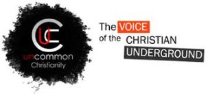 Uncommon Christianity
