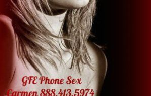 GFE Phone Sex at Its Best, Part II – Where…