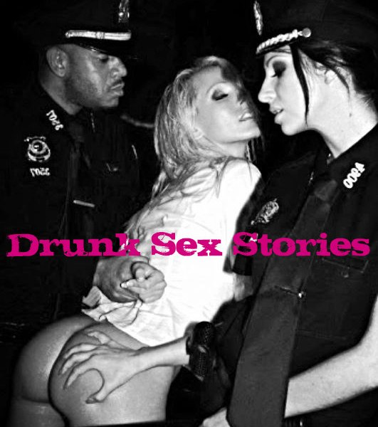 drunk sex picture with stories