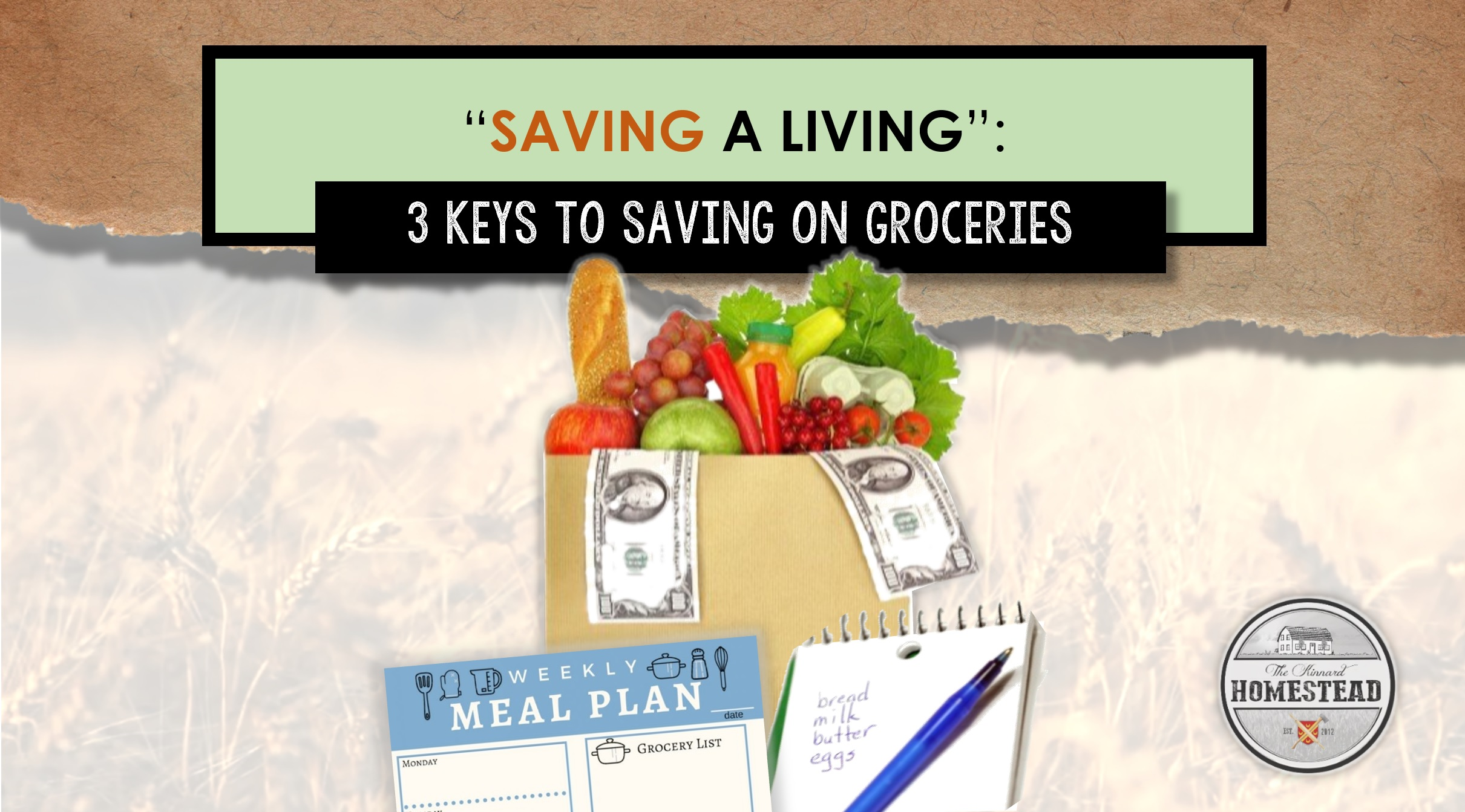 Saving a Living: 3 Keys to Saving on Groveries