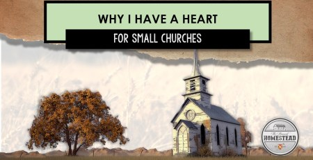 Why I Have a Heart for Small Churches
