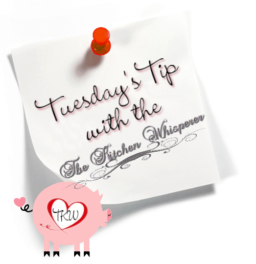 Tuesday's Tip with The Kitchen Whisperer