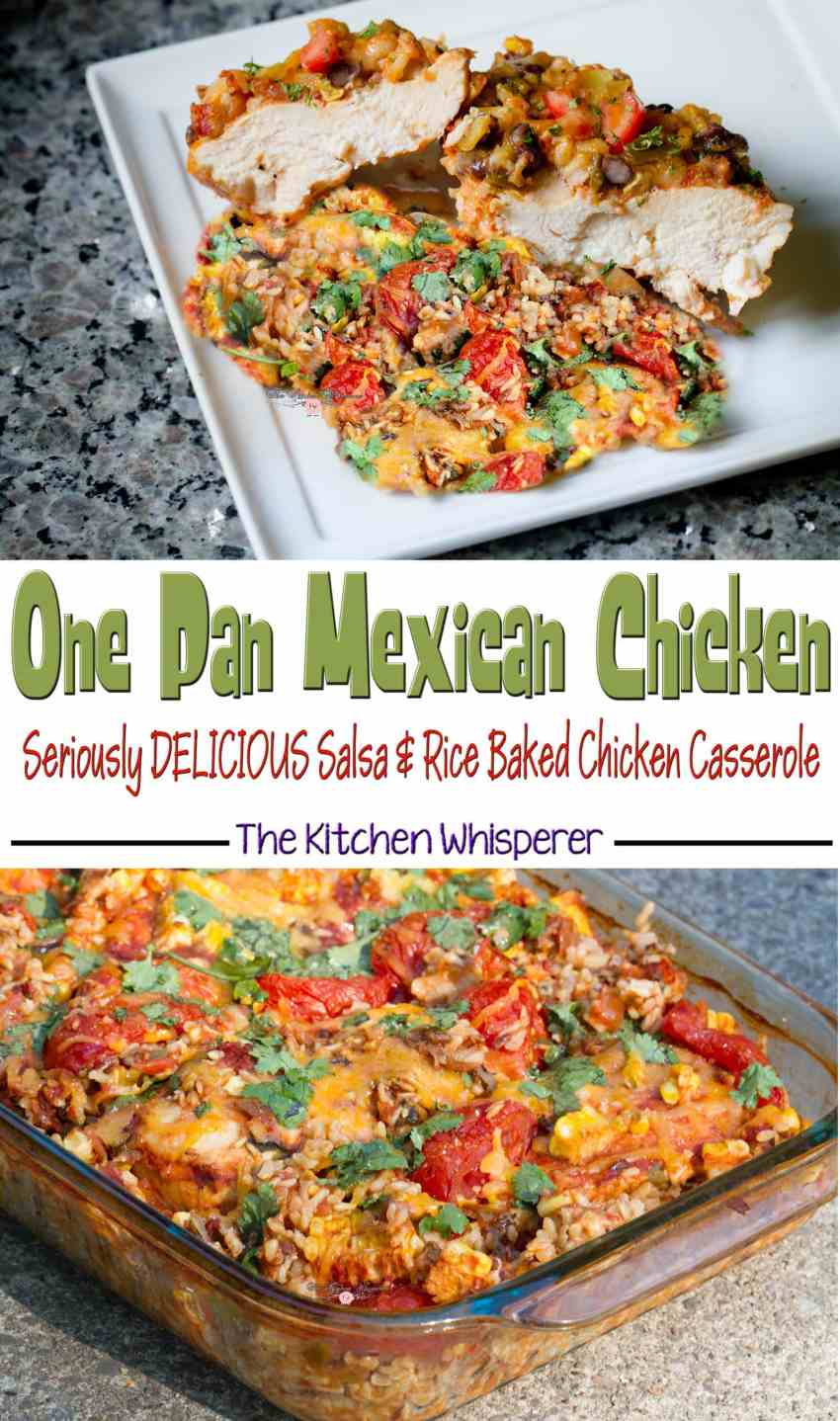 Mexican Chicken Salsa One Pan Casserole Collage
