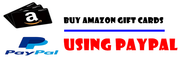 Buy Amazon Gift Cards Using PayPal
