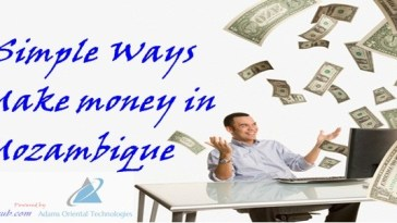 How To Make Money In Mozambique Using 4 Simple Free Ways