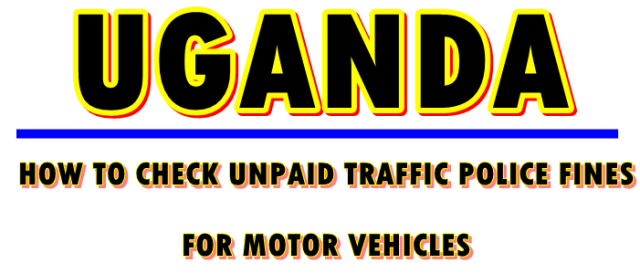 check Uganda police traffic fines
