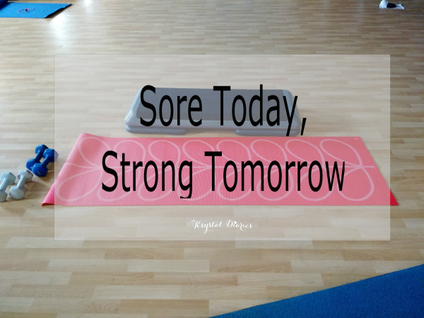 Sore Today Strong Tommorow