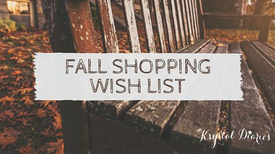 Fall Shopping Wish List