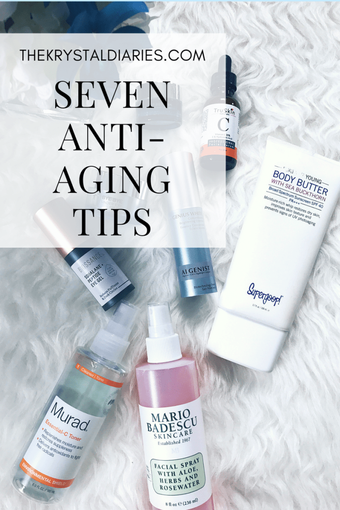 Seven Anti-Aging Tips // The Krystal Diaries
