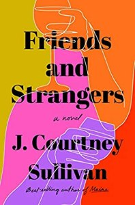 friends-and-strangers-j-courtney-sullivan