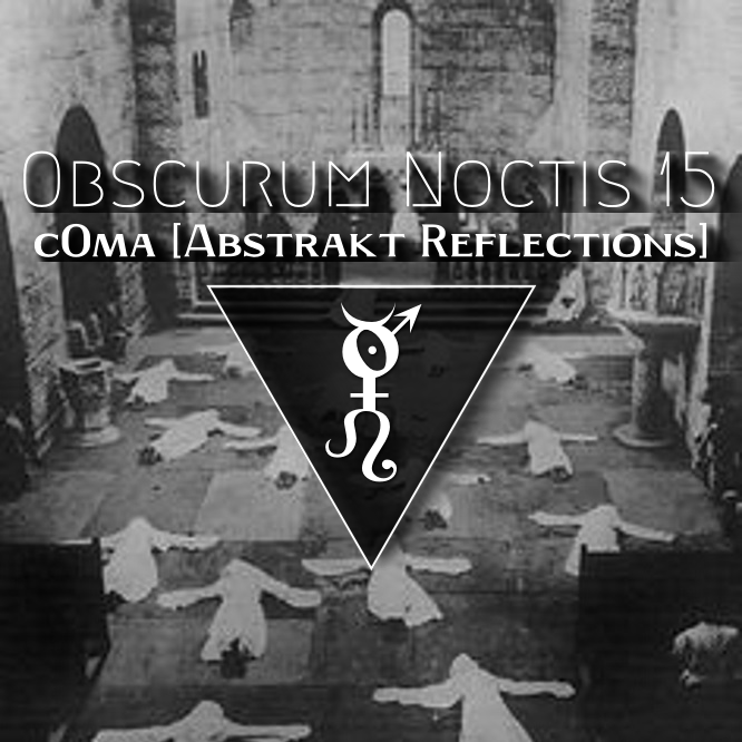 Abstrakt Reflections darkest IDM & electronica selected by c0ma
