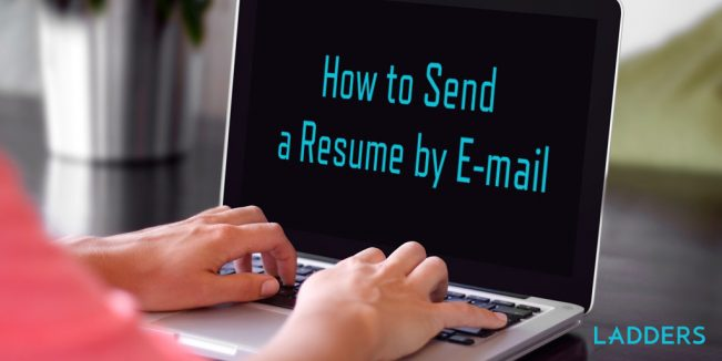 how to send a resume by e mail expert career advice ladders