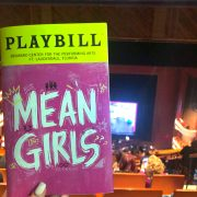 """Get in losers, we're going…"" to ""Mean Girls"": ""Mean Girls"" tour was more than fetch"